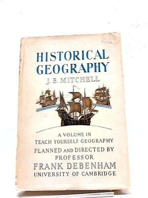 Historical Geography Book (Mitchell, J. B. - 1965) (ID:67109)