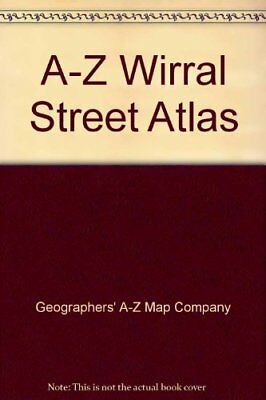 A-Z Wirral Street Atlas, Geographers' A-Z Map Company | Hardcover Book | Good |