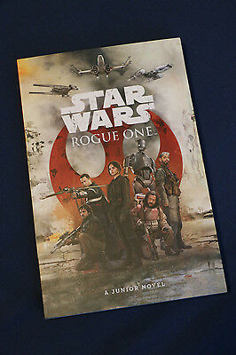 Star Wars Rogue One Junior Novel Softcover.