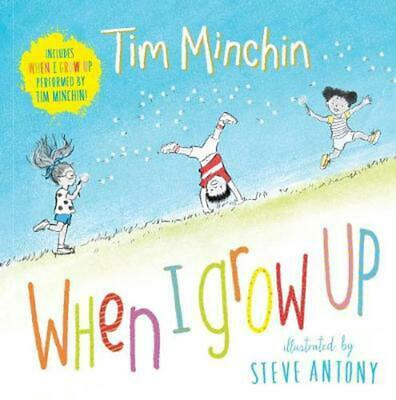 When I Grow Up by Minchin,Tim Hardcover Book