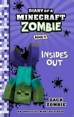 Diary of a Minecraft Zombie: #11 Insides Out by ZOMBIE,ZACK Paperback Book