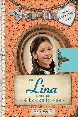 Our Australian Girl: The Lina Stories by Sally Rippin Hardcover Book