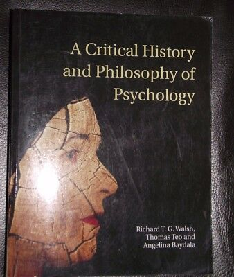 A Critical History and Philosophy of Psychology Textbook Walsh Teo Baydala 2014