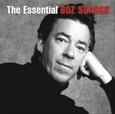 BOZ SCAGGS The Essential 2CD BRAND NEW Best Of Greatest Hits