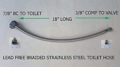 "1) 18"" Long 3/8"" Comp X 7/8"" Bc Lead Free Braided Stainless Steel Toilet Hose"