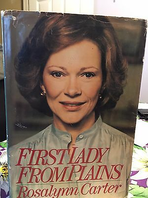 First Lady From Plains hard bound book signed by Rosalynn Carter, copyright 1984