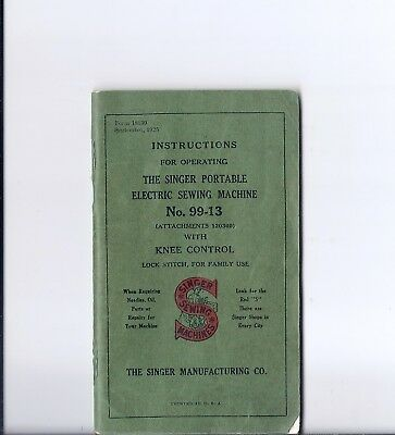 Antique 1925 Singer Model 99 Portable Sewing Machine Instruction Manual -  99-13