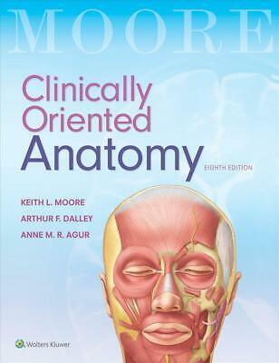 Moore's Clinically Oriented Anatomy by Keith L. Moore Paperback Book Free Shippi