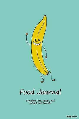 Food Journal: Complete Diet, Health, and Weight Loss Tracker - Ha 9781506000183