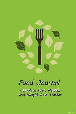 Food Journal Complete Diet Health Weight Loss Tracker - Le by Recordkeeper Press
