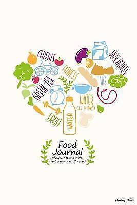 Food Journal: Complete Diet, Health, and Weight Loss Tracker - He 9781506143224