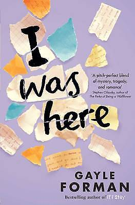 I Was Here, Forman, Gayle, New