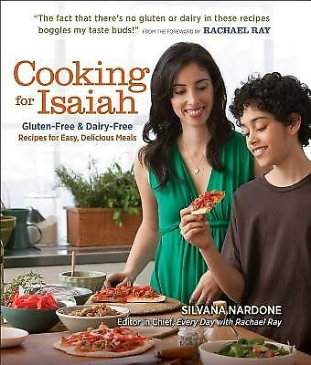 Cooking for Isaiah Gluten-Free & Dairy-Free Recipes for Easy De by Nardone Silva