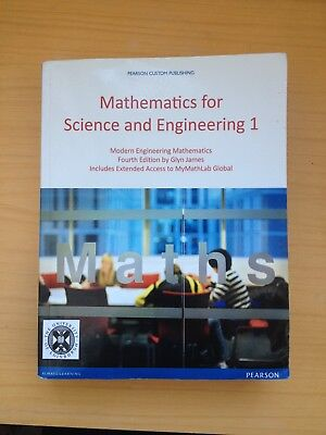 Mathematics for Science and Engineering 1 Fourth Edition by Glyn James