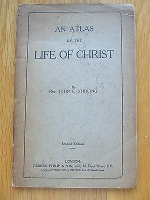 An Atlas Of The Life Of Christ Rev John F Stirling Maps C1910 Religion Bible