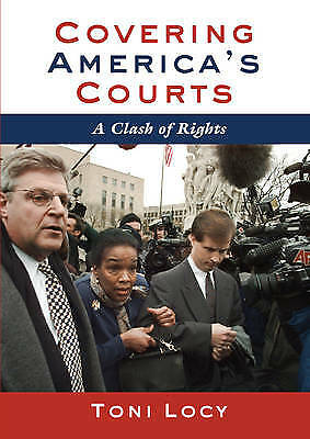 Covering America's Courts, Locy, Toni