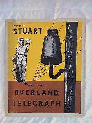 From Stuart to the Overland Telegraph 1958