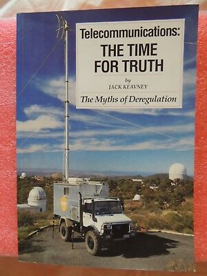 Telecommunications: The Time for Truth