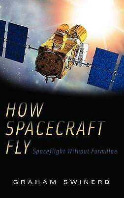 How Spacecraft Fly, Swinerd, Graham