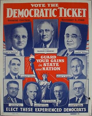 1940 Vote Democratic Ticket General Election November 5, 1940 Poster Vintage