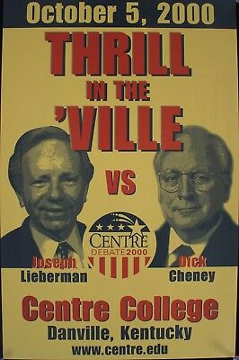 2000 Vice Presidential Debate Lieberman vs Cheney Thrill in the 'Ville Poster