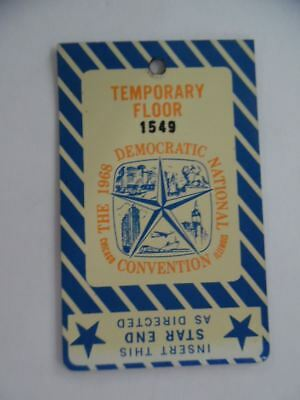 1968 Democratic National Convention Temporary Floor Pass Chicago DNC Vintage VG
