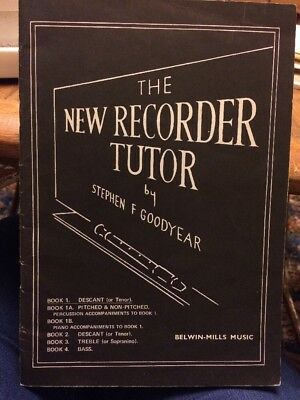 The New Recorder Tutor, Book 1, Stephen Goodyear