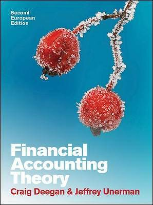 Financial Accounting Theory by Craig Deegan, Jeffrey Unerman (Paperback, 2011)