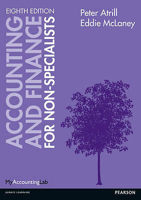 Accounting and Finance for Non-Specialists by Eddie McLaney, Peter Atrill (Pape…
