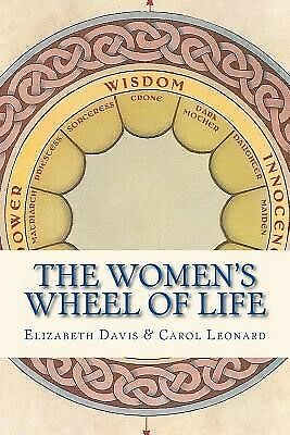 The Women's Wheel of Life by Davis, Elizabeth -Paperback