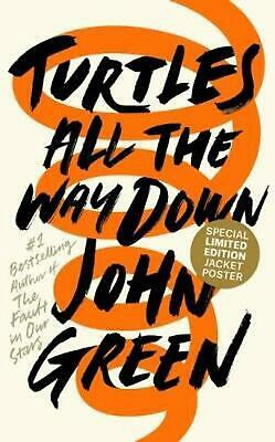 Turtles All the Way Down by John Green Hardcover Book