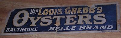 Old Vintage Louis Grebbs Belle Brand Oysters Baltimore Md Sign Can Rare !