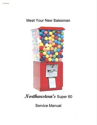 7 Page Northwestern Super 60 Bulk Vending Machine Service Manual (Candy Gumball)