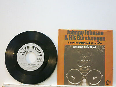 """Johnny Johnson & His Bandwagon -Sally put your red Shoes on 7"""" 1971 Bell D PC NM"""