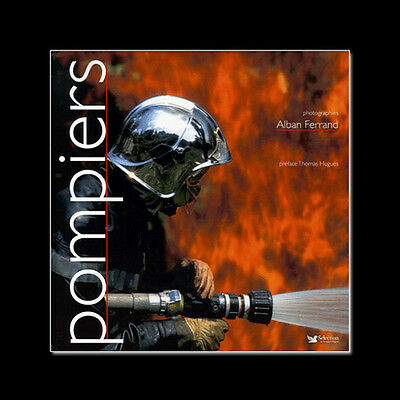 Pompiers - Superbe Ouvrage