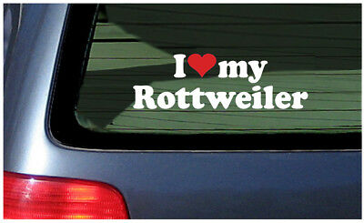 I Love My Rottweiler Sticker Vinyl Decal Car Window