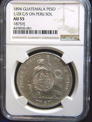1894 Guatemala Peso 1/2 Real Counter Stamped On Peru Sol**ngc: Au55***a00