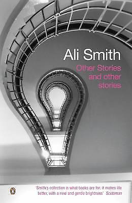 Other Stories and Other Stories, Smith, Ali