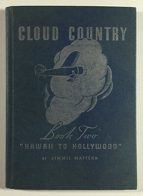 """Cloud Country Book Two, """"Hawaii To Hollywood"""", Jimmie Mattern, Pure Oil Co. 1936"""