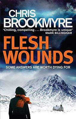 Flesh Wounds by Brookmyre, Chris | Paperback Book | 9780349138701 | NEW