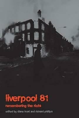 Liverpool '81: Remembering the Toxteth Riots by Diane Frost (English) Paperback