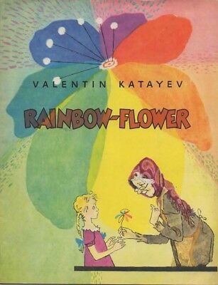 Rainbow-Flower by Valentin Katayev (Stapled covers)
