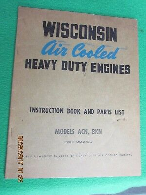 Wisconsin Air cooled Engine Manual    Models  ACN, BKN