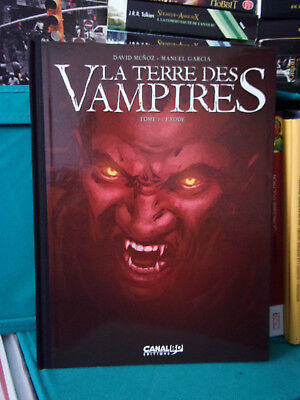 La Terre des vampires, Tome 1 : Exode - Editions Canal BD - BD COMME NEUF