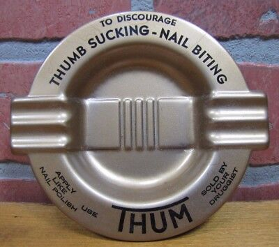 Old THUM To Discourage Thumb Sucking Nail Biting Tray Ashtray Sold By Druggist