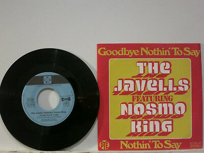 """The Javells feat. Nosmo King - Goodbye Nothin' to Say 7"""" 1974 Pye D PicCvr NMint"""