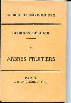 LES ARBRES FRUITIERS - Georges Bellair - 1932