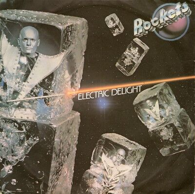 """Rockets - Electric delighy - 7""""   1979"""