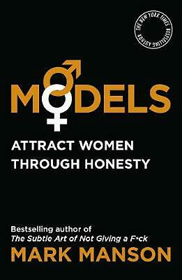 Models: Attract Women Through Honesty by Mark Manson Paperback Book Free Shippin