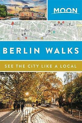 Moon Berlin Walks by Moon Travel Guides Paperback Book Free Shipping!